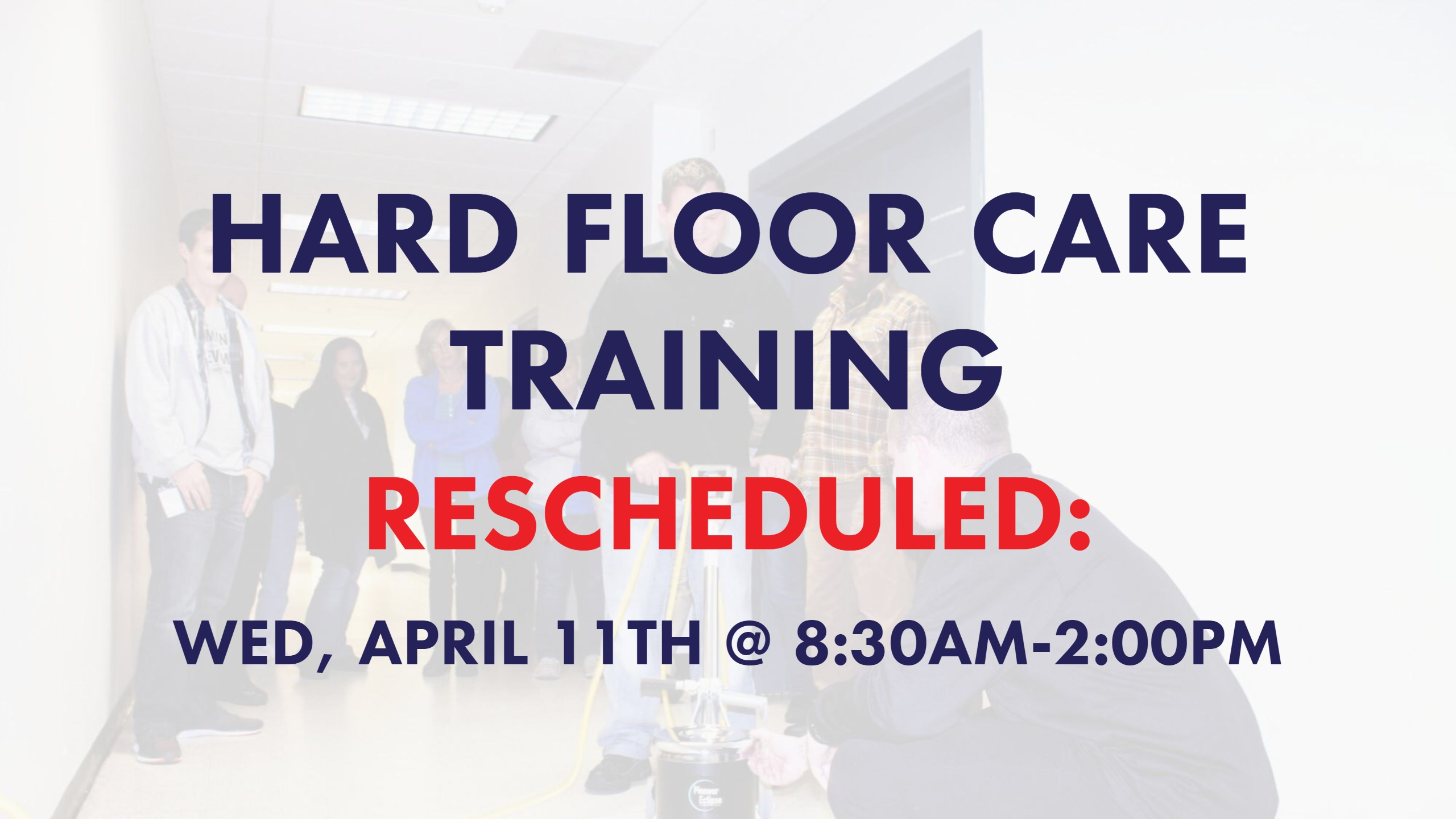 Rescheduled Hard Floor Care
