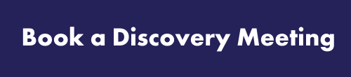 Book a Discovery Meeting